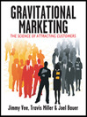 Gravitational Marketing (MP3): The Science of Attracting Customers